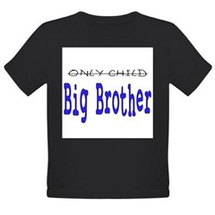 Only Child to Big Brother Organic Toddler T-Shirt (dark)