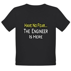 """Have No Fear, Engineer..."" Organic Toddler T-Shirt (dark)"