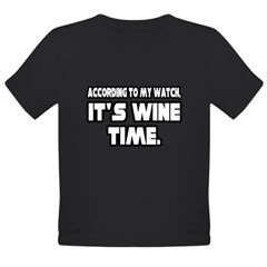 """It's Wine Time"" Organic Toddler T-Shirt (dark)"