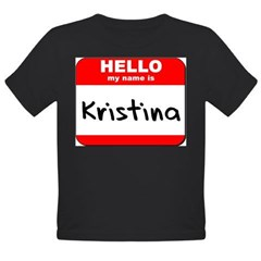 Hello my name is Kristina Organic Toddler T-Shirt (dark)