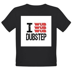 I Wub Wub Wub Dubstep Organic Toddler T-Shirt (dark)