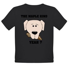 The Maple Kind. Yeah ? Organic Toddler T-Shirt (dark)