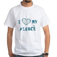 I Heart / Love My Fiancé White T-Shirt