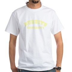 Burrito University White T-Shirt