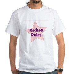 Rachael Rules White T-Shirt