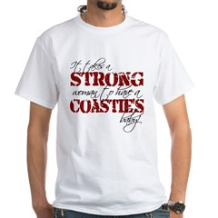 Strong woman (Coastie) White T-Shirt