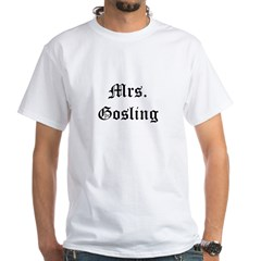 Mrs Gosling White T-Shirt