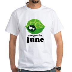 June Baby Due Date White T-Shirt