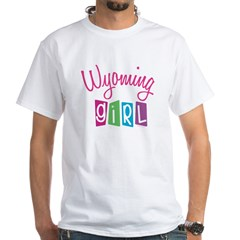 WYOMING GIRL! White T-Shirt