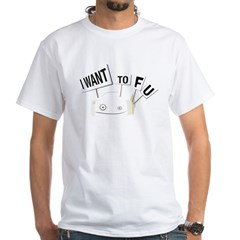 I want tofu! White T-Shirt