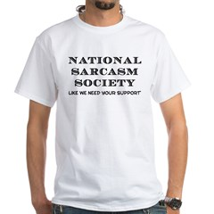 National Sarcasm White T-Shirt