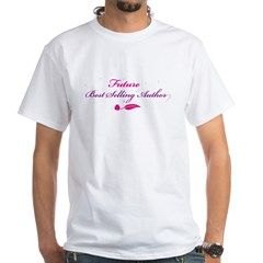 Future Best Selling Author White T-Shirt