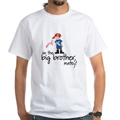 pirate_bigbrother White T-Shirt
