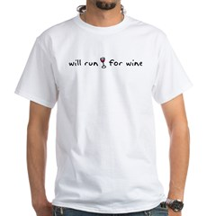 Will run for wine White T-Shirt
