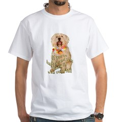 happy wheaten terrier White T-Shirt