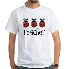 Ladybug Teacher White T-Shirt
