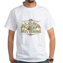 Aloha Mr Hand White T-Shirt