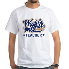 World's Best Teacher White T-Shirt