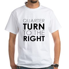 Quarter Turn White T-Shirt