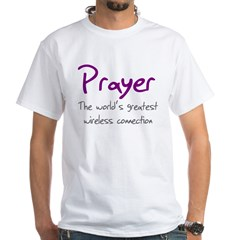 Prayer The World's Greatest W White T-Shirt