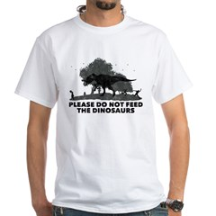Please do not feed the DINOSA White T-Shirt