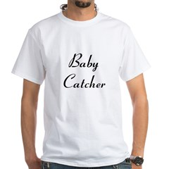 Baby Catcher White T-Shirt