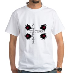 Decision White T-Shirt