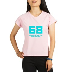 Let's 68! Performance Dry T-Shirt