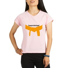 Martial Arts Congrats Orange Belt Maternity Tee Performance Dry T-Shirt