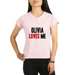 Olivia loves me Performance Dry T-Shirt