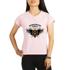 Dobermans Rule Performance Dry T-Shirt