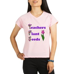 Teachers plant seeds purple Performance Dry T-Shirt