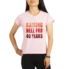 Raising Hell 40th Birthday Performance Dry T-Shirt