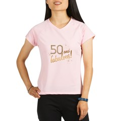 50 and Fabulous Gold and Glitter Performance Dry T-Shirt
