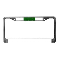 My tractor's worth... License Plate Frame