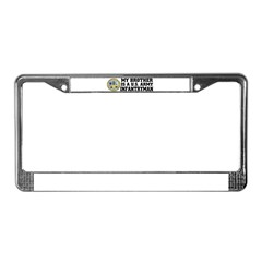 My Brother is a U.S. Army Infantryman License Plate Frame