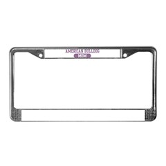 American Bulldog Mom License Plate Frame