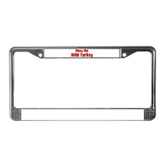 Obey the Wild Turkey License Plate Frame