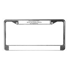 If the zombies chase us License Plate Frame