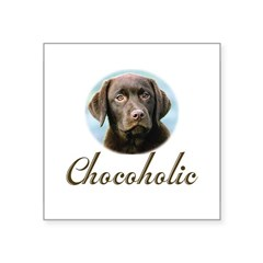"Chocoholic Rectangle Square Sticker 3"" x 3"""