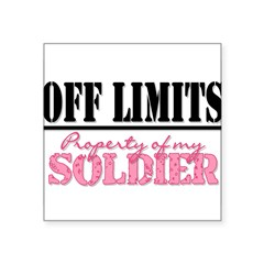 "property of my soldier Rectangle Square Sticker 3"" x 3"""