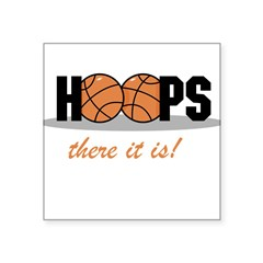 "Hoops There It Is Rectangle Square Sticker 3"" x 3"""