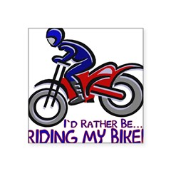 "...Riding My Bike... Rectangle Square Sticker 3"" x 3"""