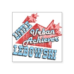 "Lebowski Urban Achiever Rectangle Square Sticker 3"" x 3"""