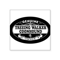 "TREEING WALKER COONHOUND Oval Square Sticker 3"" x 3"""