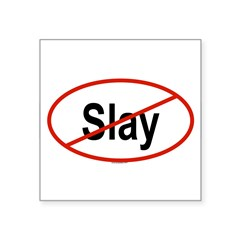 "SLAY Oval Square Sticker 3"" x 3"""