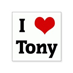 "I Love Tony Rectangle Square Sticker 3"" x 3"""
