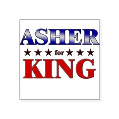 "ASHER for king Rectangle Square Sticker 3"" x 3"""