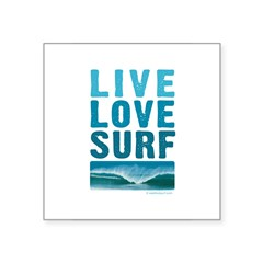 "Live, Love, Surf - Rectangle Square Sticker 3"" x 3"""