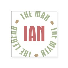 "Ian Man Myth Legend Rectangle Square Sticker 3"" x 3"""